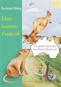 Hier kommt Frederik