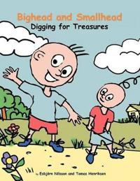 Bighead and Smallhead Digging for Treasures