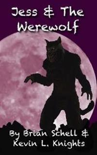 Jess and the Werewolf