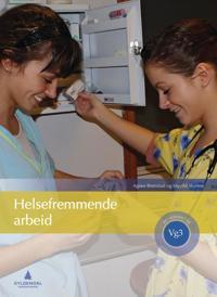 Helsefremmende arbeid; vg3 helsesekretær - Agnes Brønstad, Ingvild Skjetne pdf epub