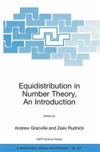 Equidistribution in Number Theory