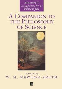 Companion to the Philosophy of Science