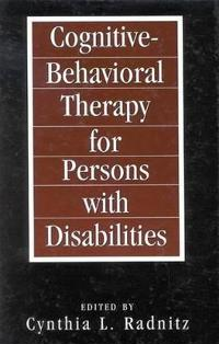 Cognitive Behavioral Therapy for Persons With Disabilities