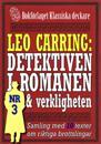 Leo Carring: Detektiven i romanen och verkligheten nr 3. Samling med tio texter om verkliga brott