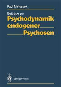 Beitrage Zur Psychodynamik Endogener Psychosen