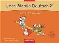 Lern-Mobile Deutsch 2. Texte Schreiben. Arbeitsheft