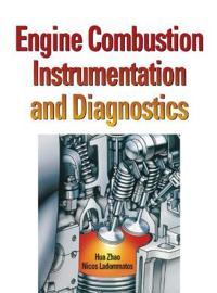 Engine Combustion Instrumentation and Diagnostics