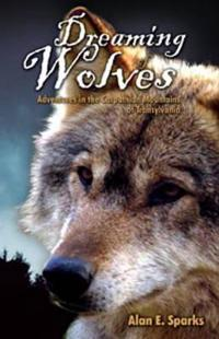 Dreaming of wolves - adventures in the carpathian mountains of transylvania