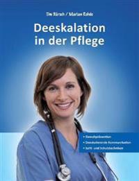 Deeskalation in Der Pflege