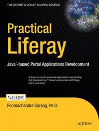 Practical Liferay: Java-Based Portal Applications Development