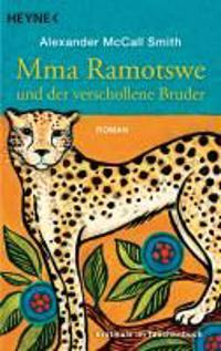 McCall, A: Mma Ramotswe und der verschollene Bruder
