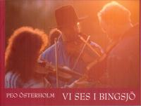 Vi ses i Bingsjö?