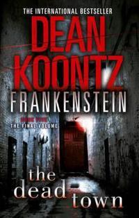Dead Town, The: Frankenstein 5