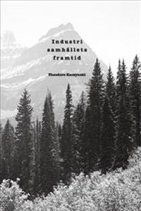 Industrisamhällets framtid - Theodore Kaczynski pdf epub