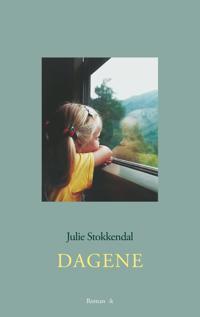 Dagene - Julie Stokkendal | Inprintwriters.org