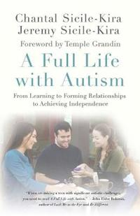 A Full Life With Autism