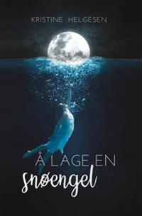 Å lage en snøengel - Kristine Helgesen | Inprintwriters.org