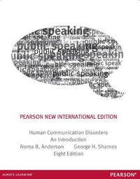 Human Communication Disorders: Pearson New International Edition