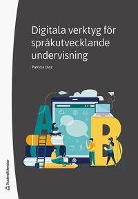 Digitala verktyg för språkutvecklande undervisning - Patricia Diaz pdf epub