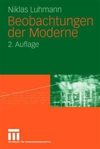 Beobachtungen Der Moderne