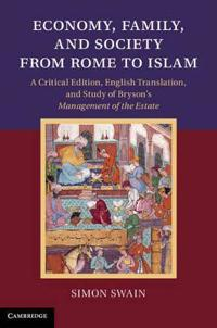 Economy, Family, and Society from Rome to Islam