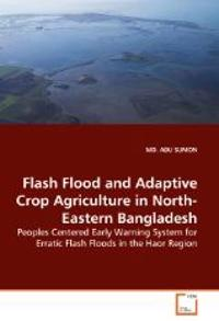 Flash Flood and Adaptive Crop Agriculture in North-Eastern Bangladesh