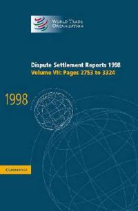 World Trade Organization Dispute Settlement Reports Dispute Settlement Reports 1998