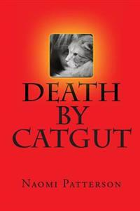 Death by Catgut