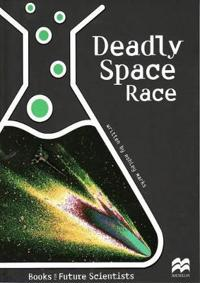 Deadly Space Race