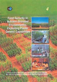 Food Security in Nutrient-Stressed Environments