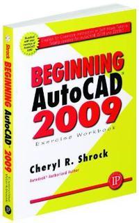 Beginning AutoCAD 2009