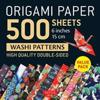 Origami Paper 500 Sheets Japanese Washi Patterns 6 (15 CM): High-Quality, Double-Sided Origami Sheets with 12 Different Designs (Instructions for 6 Pr