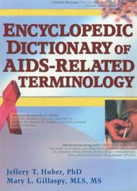 Encyclopedic Dictionary of AIDS-Related Terminology