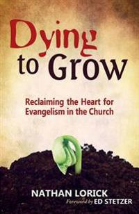 Dying to Grow
