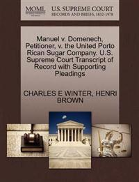 Manuel V. Domenech, Petitioner, V. the United Porto Rican Sugar Company. U.S. Supreme Court Transcript of Record with Supporting Pleadings