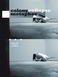 Colony Collapse Metaphor