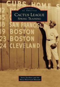 Cactus League: Spring Training