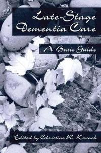 Late-Stage Dementia Care