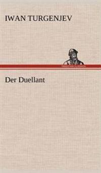 Der Duellant