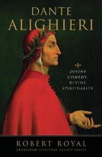 Dante alighieri - divine comedy, divine spirituality