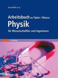 Arbeitsbuch Zu Tipler/Mosca Physik Fur Wissenschaftler Und Ingenieure