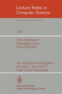An Analytical Description of CHILL, the CCITT High Level Language