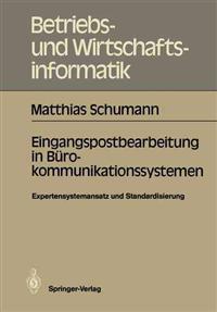 Eingangspostbearbeitung in Burokommunikationssystemen