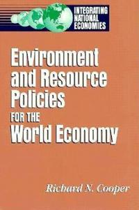 Environment and Resource Policies for the World Economy