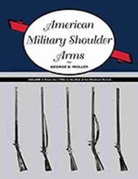 American Military Shoulder Arms, Volume II