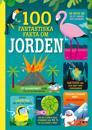 100 fantastiska fakta om jorden