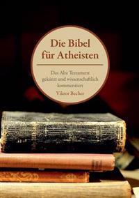 Die Bibel Fur Atheisten
