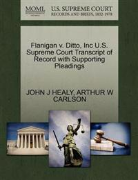 Flanigan V. Ditto, Inc U.S. Supreme Court Transcript of Record with Supporting Pleadings
