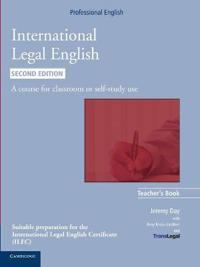 International Legal English: A Course for Classroom or Self-Study Use