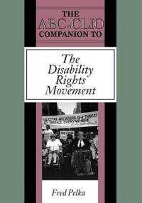 ABC Clio Companion to the Disability Rights Movement